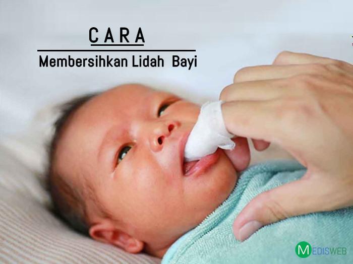 Cara membersihkan lidah bayi