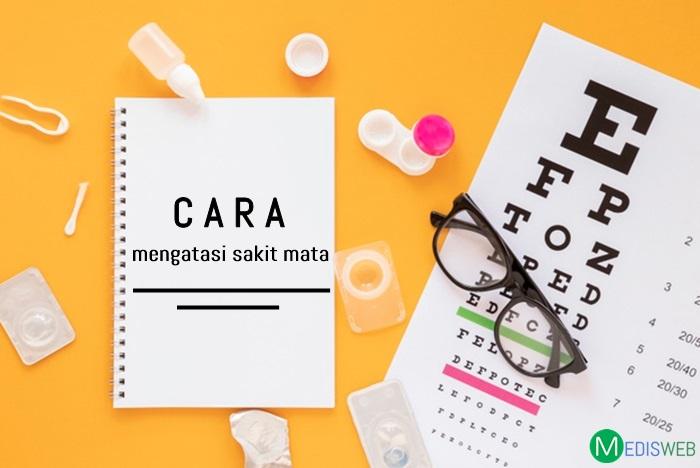 Cara mengatasi sakit mata
