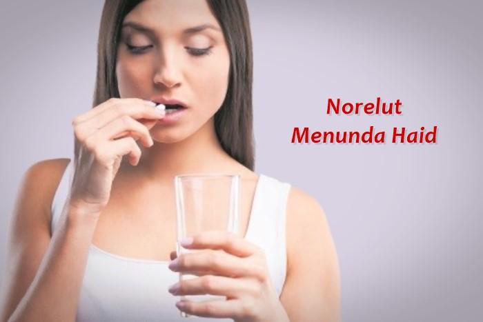 cara menggunakan norelut untuk menunda haid